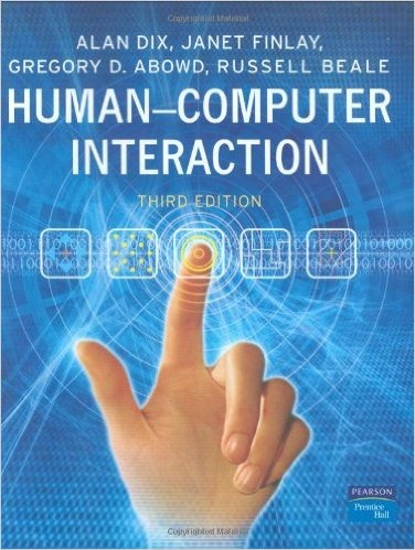 Human-Computer Interaction - by Dix, Finlay, Abowd and Beale